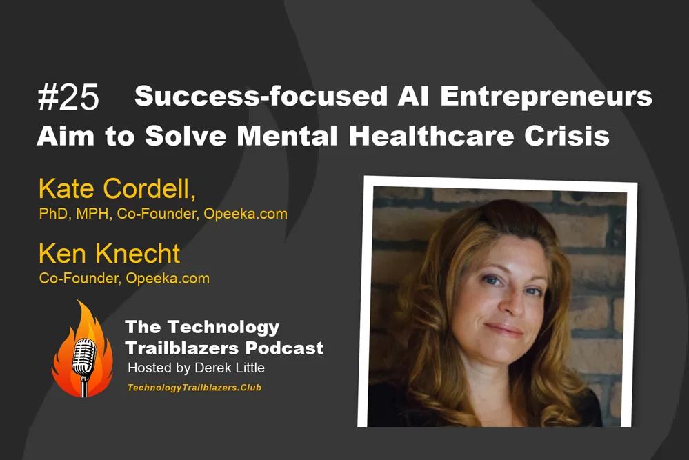 Success-focused AI Entrepreneurs Aim to Solve Mental Healthcare Crisis